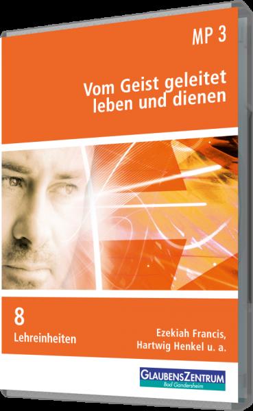 """Kurzbibelschule 2009: """"Vom Geist geleitet leben und dienen"""""""