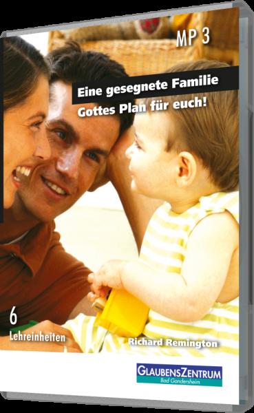 """Lehreinheit: """"Eine gesegnete Familie"""""""