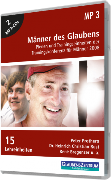 "Männerkonferenz 2008: ""Männer des Glaubens"""