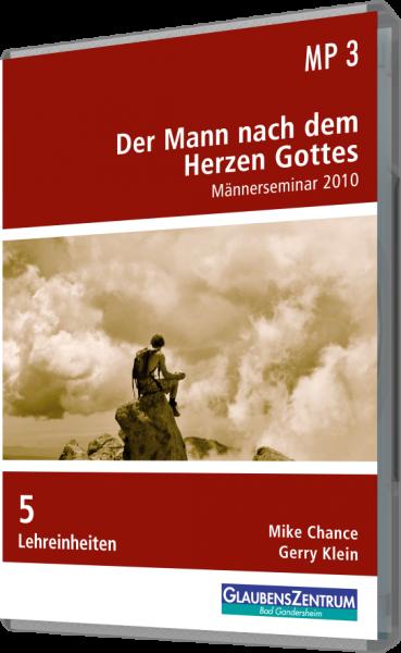 """Männerseminar 2010: """"Der Mann nach dem Herzen Gottes"""""""