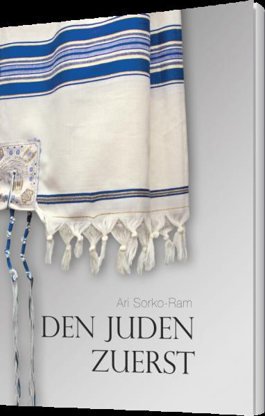 Den Juden zuerst