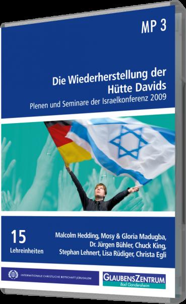 """Israelkonfernz 2009: """"Die Wiederherstellung der Hütte Davids"""""""