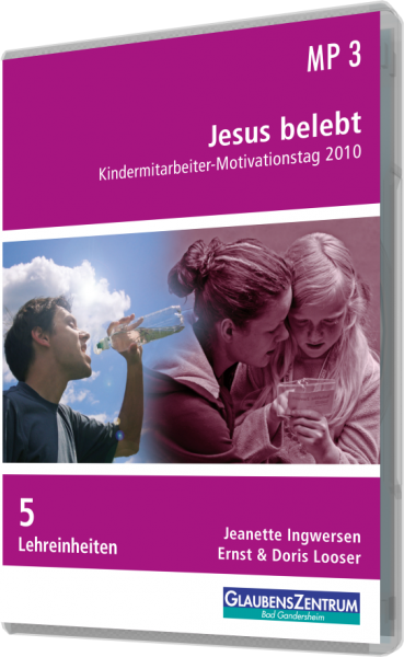 "Kindermitarbeiter-Motivationstag 2010: ""Jesus belebt"""