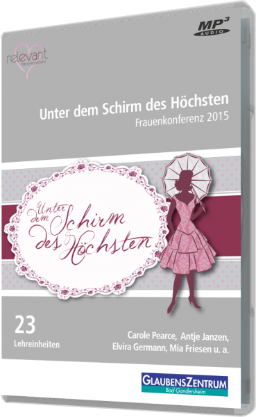 """Frauenkonferenz 2015: """"Unter dem Schirm des Höchsten"""""""