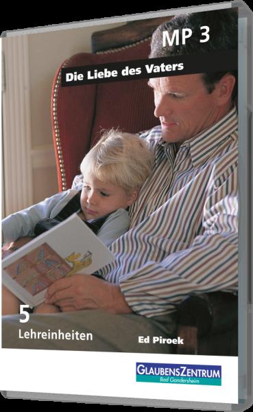 """Lehreinheit: """"Die Liebe des Vaters"""""""