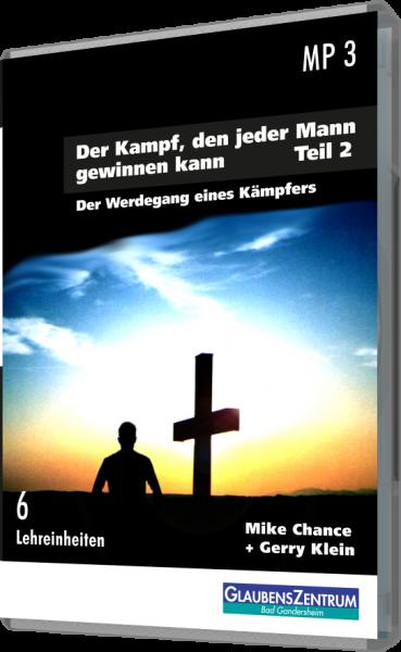 """Männerseminar: """"Der Kampf, den jeder Mann gewinnen kann - Teil 2"""""""