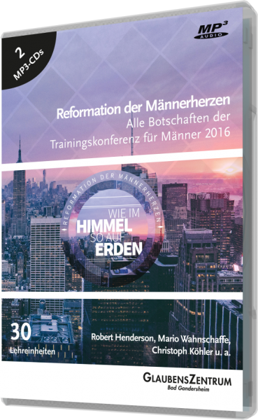 """Männerkonferenz 2016: """"Wie im Himmel so auf Erden"""""""