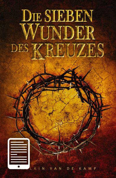 Die sieben Wunder des Kreuzes - eBook