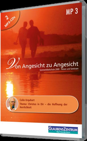 """Sommerbibelschule 2009 - Woche 2: """"Christus in dir - die Hoffnung der Herrlichkeit"""""""