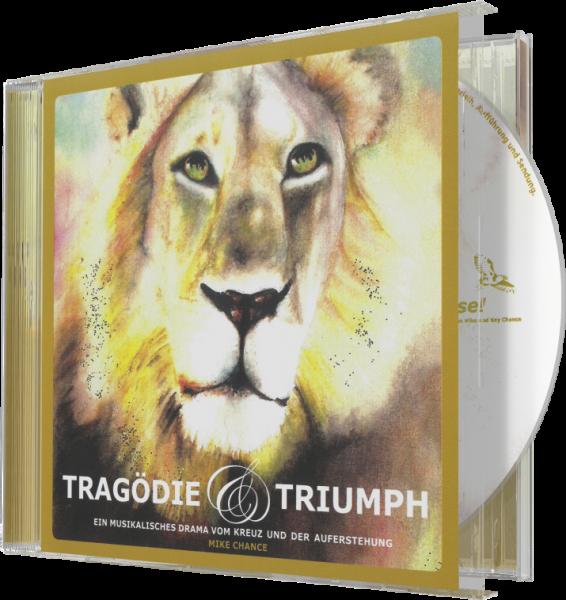 Tragödie und Triumph