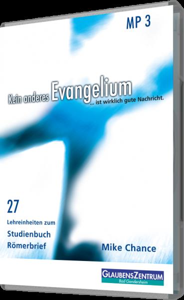 """Lehreinheit: """"Kein anderes Evangelium - Römerbrief """""""