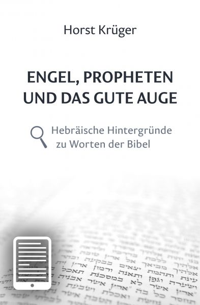 Engel, Propheten und das gute Auge - eBook