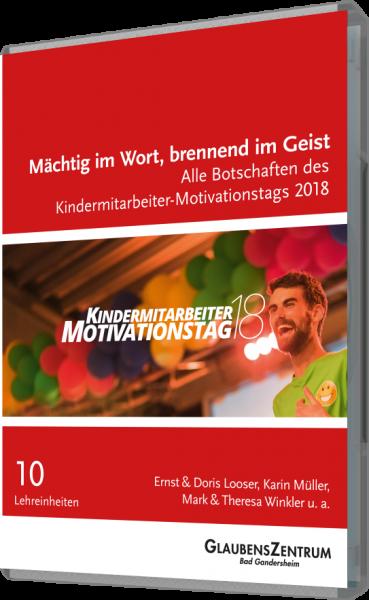 Kindermitarbeiter-Motivationstag 2018: Mächtig im Wort, brennend im Geist
