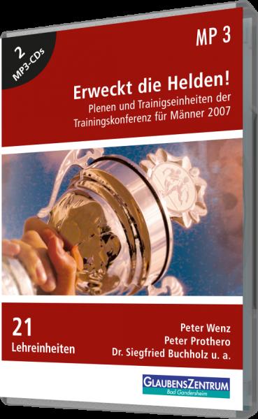 """Männerkonferenz 2007: """"Erweckt die Helden"""""""