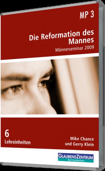 """Männerseminar 2009: """"Die Reformation des Mannes"""""""