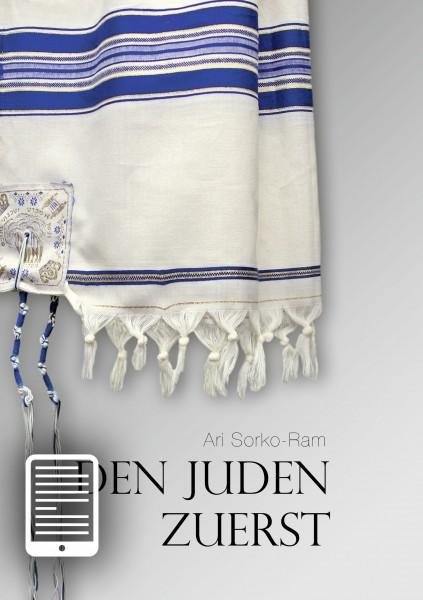 Den Juden zuerst - eBook