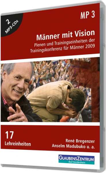 "Männerkonferenz 2009: ""Männer mit Vision"""