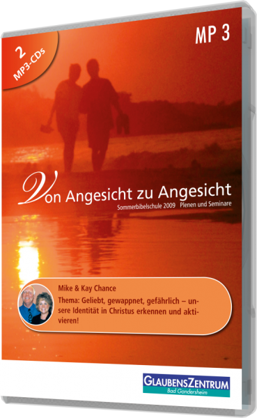 """Sommerbibelschule 2009 - Woche 1: """"Geliebt, gewappnet, gefährlich"""""""