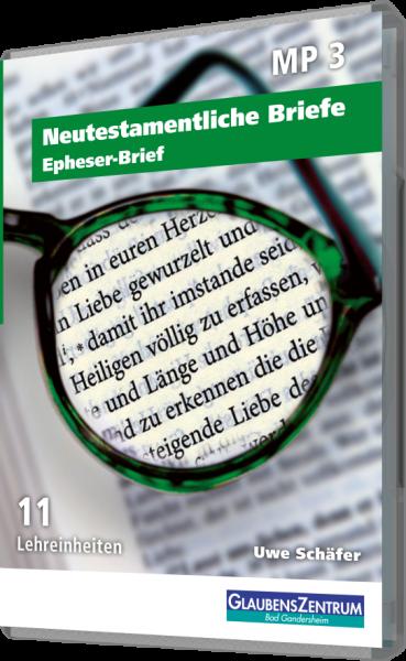 """Lehreinheit: """"Epheser-Brief """""""