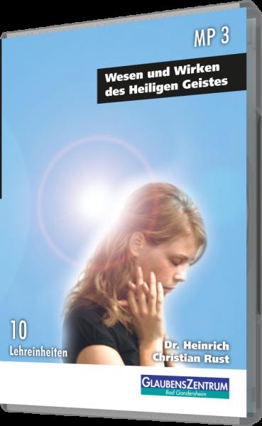 """Lehreinheit: """"Wesen und Wirken des Heiligen Geistes"""""""